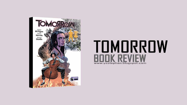 Tomorrow by Milligan - Review