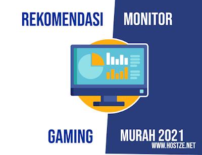 Rekomendasi Monitor Gaming Murah 2021 - hostze.net