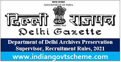 Delhi Archives Preservation Supervisor