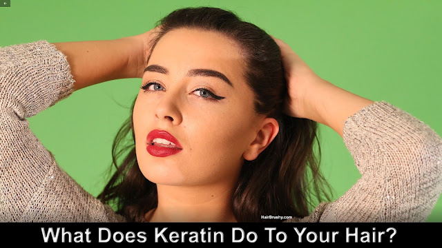 What does keratin do to your hair