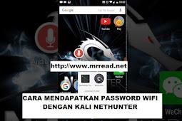 Tutorial cara mendapatkan password suatu wifi dengan kali linux nethunter android