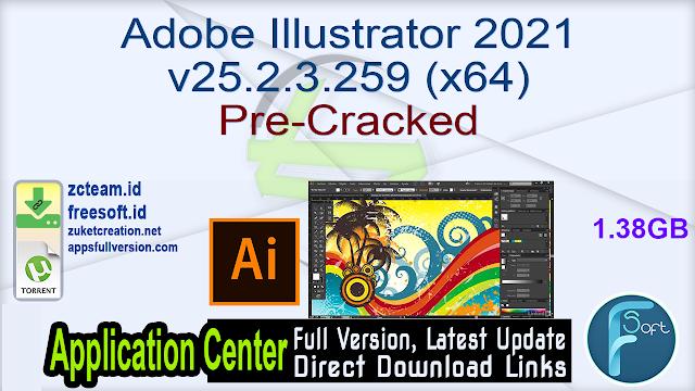 Adobe Illustrator 2021 v25.2.3.259 (x64) Pre-Cracked_ ZcTeam.id