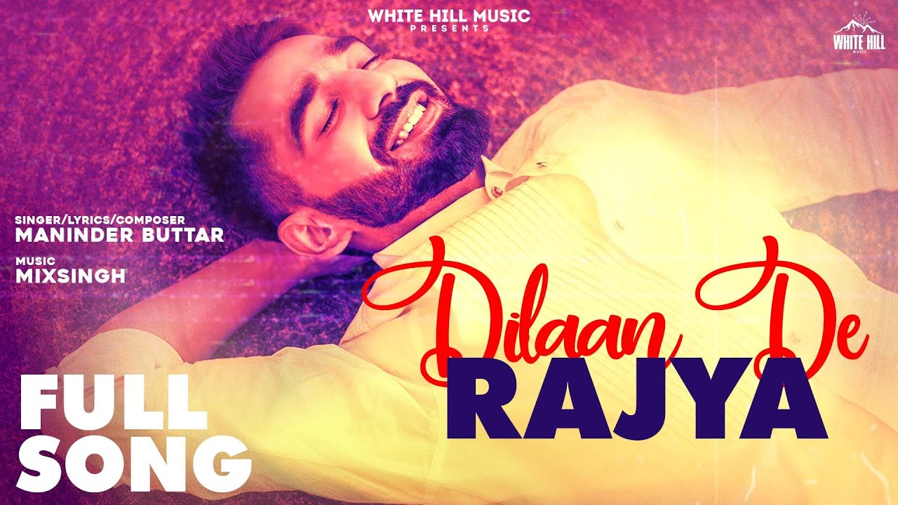 Dilaan De Rajya Lyrics Maninder Buttar