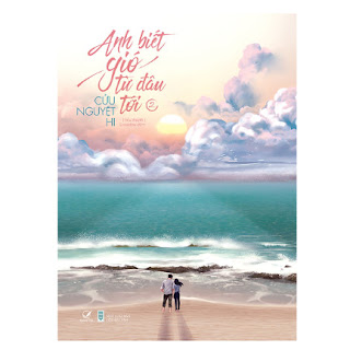 Anh Biết Gió Từ Đâu Tới (Tập 2) ebook PDF-EPUB-AWZ3-PRC-MOBI