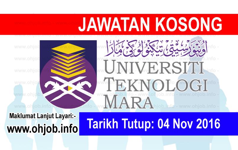 Jawatan Kerja Kosong Universiti Teknologi MARA (UiTM) logo www.ohjob.info november 2016