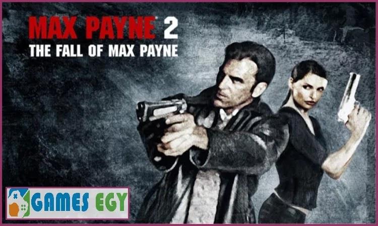 تنزيل لعبة max payne 2 للكمبيوتر