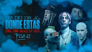 LETRA Donde Estas Remix Khea Piso 21