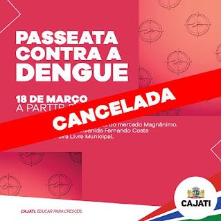 Passeata contra a Dengue é cancelada em Cajati