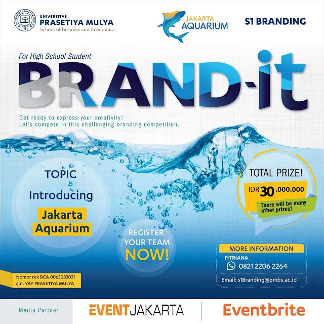 Kompetisi BRAND-it 2018 Prasetiya Mulya