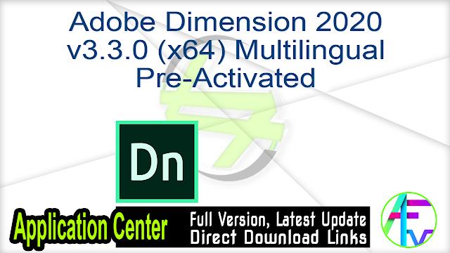 Adobe Dimension 2020 v3.3.0 (x64) Multilingual Pre-Activated