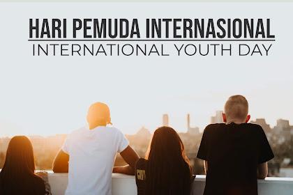 Hari Pemuda Internasional Dengan Semangat Perubahan Pendidikan Yang Lebih Baik | Hot Info