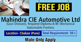 Urgently Required Diploma/ BE/ B.Tech Candidates in Mahindra CIE Automotive Ltd Gears Division For Trainee Engineer Post