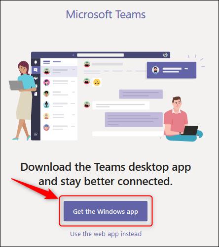 """زر """"الحصول على تطبيق Windows"""" في Teams عبر الإنترنت."""