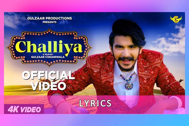 Challiya Song Lyrics And Translation By Gulzaar Chhaniwala
