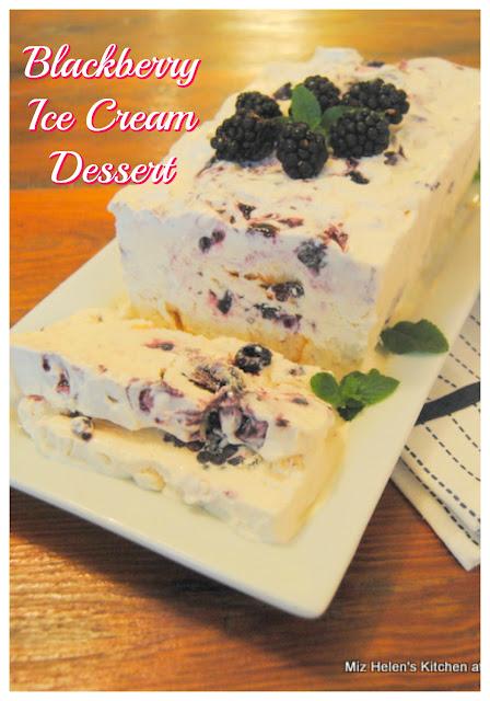 Blackberry Ice Cream Dessert at Miz Helen's Country Cottage