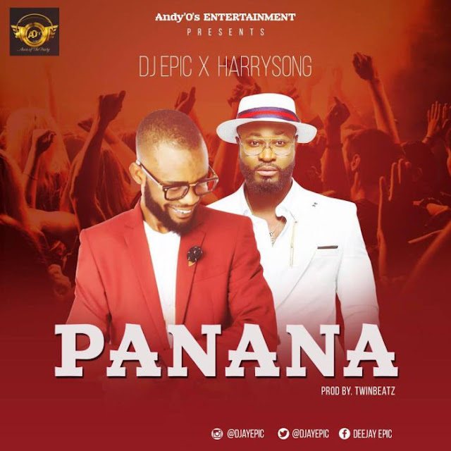 dj epic ft harrysong