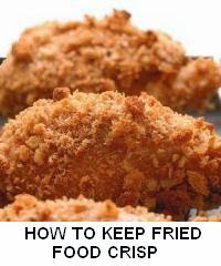 HOW TO KEEP FRIED FOOD CRISP