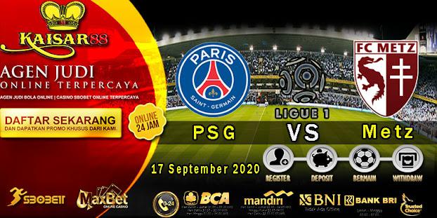 Prediksi Bola Terpercaya Liga 1 Prancis PSG vs Metz 17 September 2020