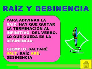 http://luis-nuestroblogdelnara5y6.blogspot.com.es/2012/02/raiz-y-desinencias-de-los-verbos.html