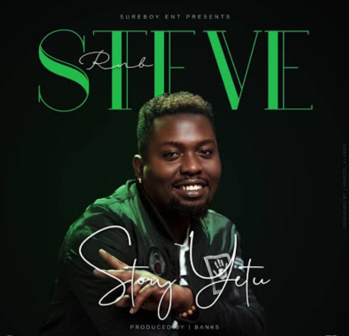 Steve RNB – Story Yetu