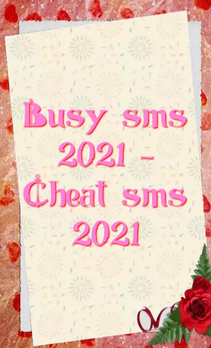 Busy sms 2021, ব্যস্ততা বোঝানোর এসএমএস 2021, Cheat sms, প্রতারণার এসএমএস  ২০২১, Busy এসএমএস, cheat এসএমএস, busy sms in english, busy sms for gf, busy sms for BF, busy sms for girlfriend, busy sms for boyfriend, busy SMS api configuration, cheat sms in english, sms cheat sheet, gf cheating sms, bf cheating sms, cheating sms for her, cheating sms for him,ব্যস্ত এসএমএস জিএফ জন্য, বিএফের জন্য ব্যস্ততার এসএমএস, জিএফ প্রতারণামূলক এসএমএস, বিএফ প্রতারণামূলক এসএমএস,