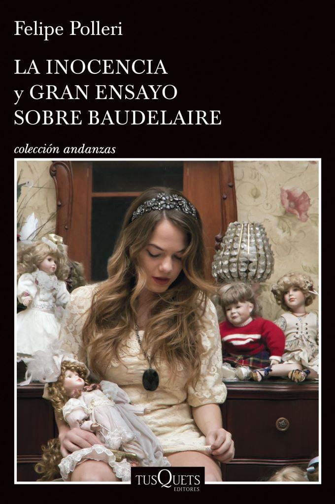 La inocencia y gran ensayo sobre Baudelaire – Felipe Polleri