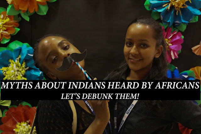 If You Are An African, You Might Have Heard These Myths About Indians| Let's Debunk Them!