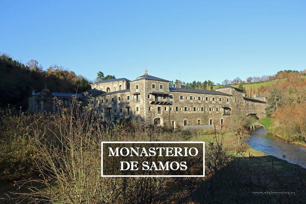 Monasterio de Samos, parada obligada del Camino