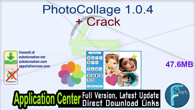 PhotoCollage 1.0.4 + Crack