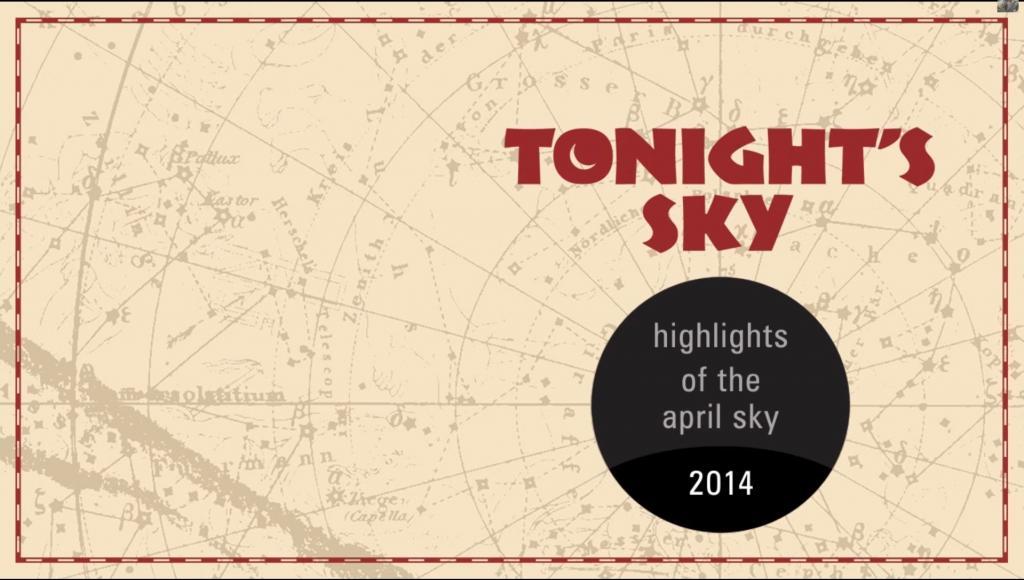 Bầu trời đêm tháng 04/2014 - TonightSky 2014 04 / Thiên văn học Đà Nẵng