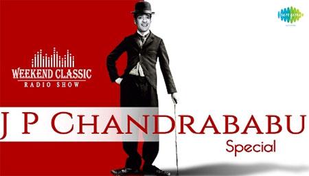 JP Chandrababu Special Weekend Classic Radio Show