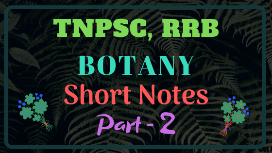 Botany Study material part 2 for All tnpsc, rrb exams