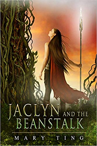 Jaclyn and the Beanstalk (Tangled Fairy Tale Book 1) by Mary Ting