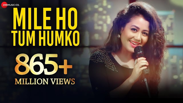 Mile Ho Tum Humko Lyrics - Neha Kakkar | Lyrics Hotel