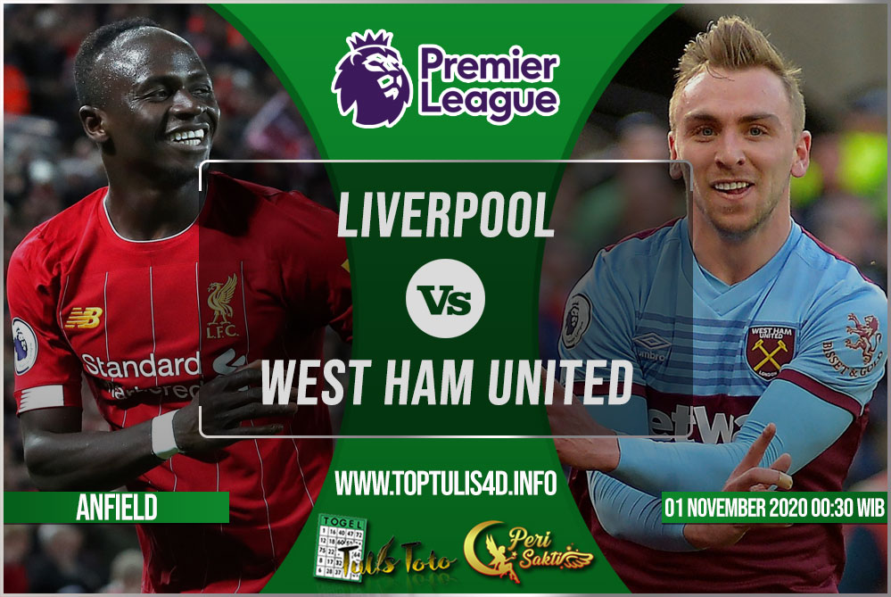 Prediksi Liverpool vs West Ham United 01 November 2020