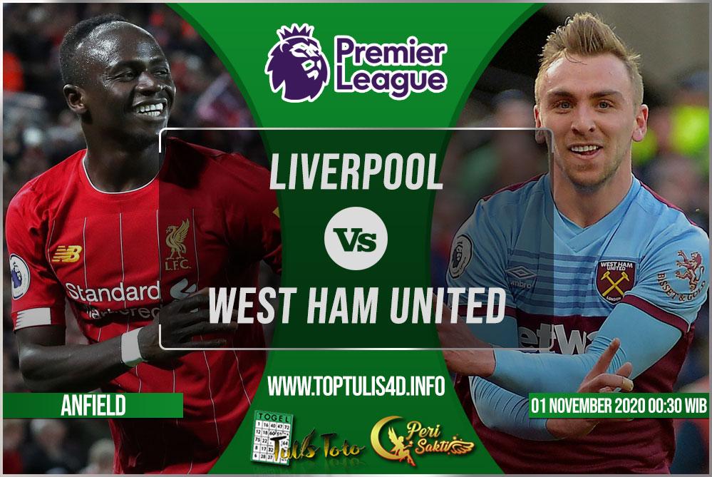 Prediksi Liverpool vs West Ham United 01 November 2020