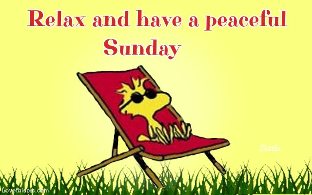 Relax and Have a Peaceful Sunday, Sunday Morning Images