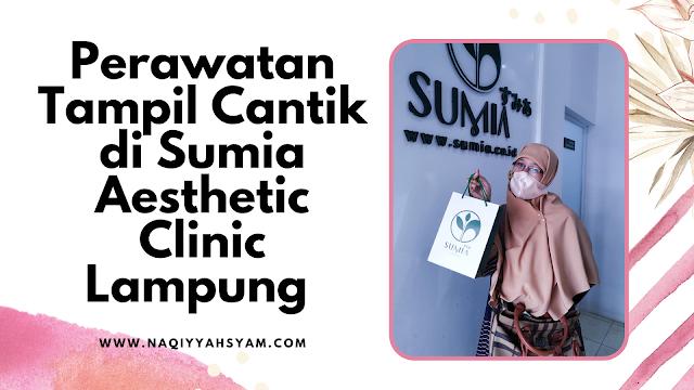 Sumia Aesthetic Clinic Lampung