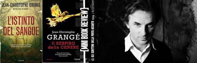 """""""L'istinto del sangue"""" e """"Il respiro della cenere"""" di Jean Christophe Grange - Foto copertne"""
