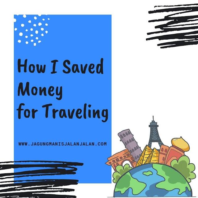 Belajar Menabung Untuk Traveling