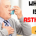 What is Asthma - Full Overview [Types And Symptoms]