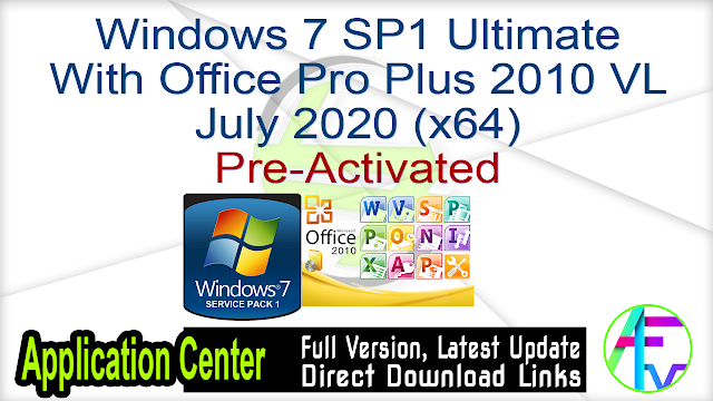 Windows 7 SP1 Ultimate With Office Pro Plus 2010 VL July 2020 (x64) Pre-Activated