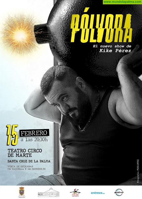Kike Pérez presenta mañana sábado su nuevo espectáculo 'Pólvora'