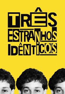 Review – Três Estranhos Idênticos