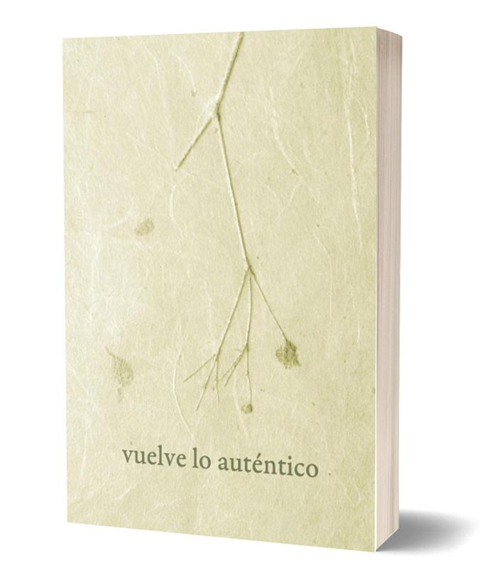 Descargar libro Vuelve lo auténtico de Fran Ortiz Fuentes
