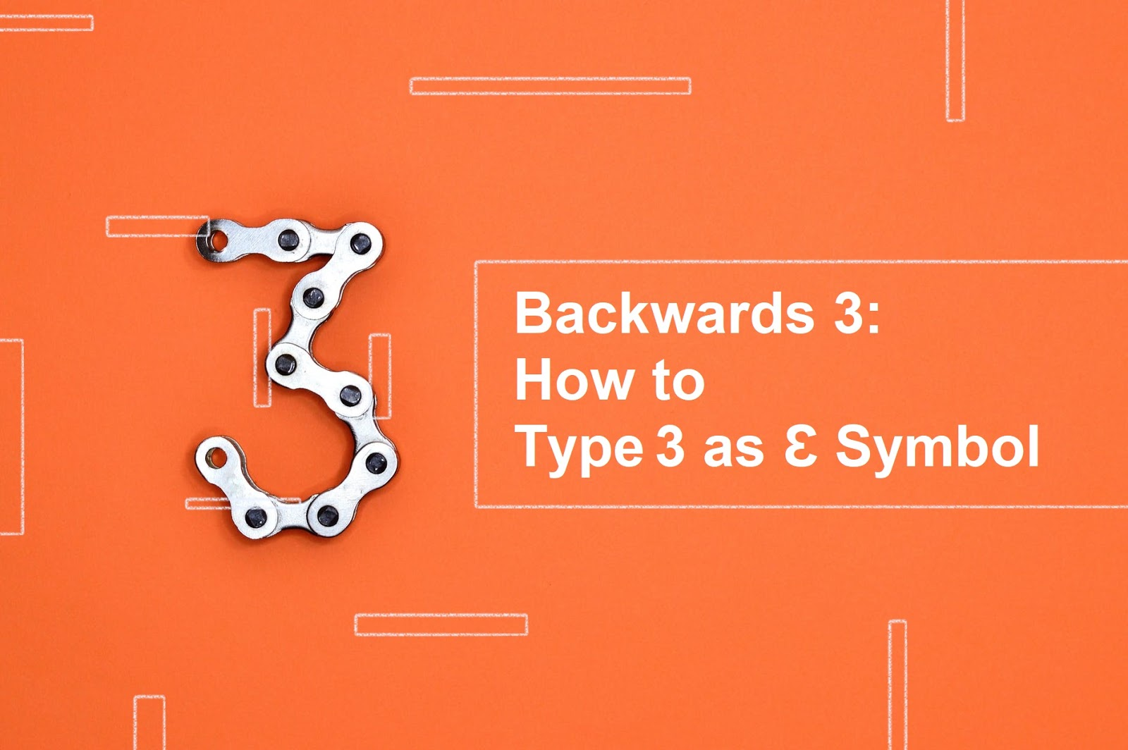 Backwards 3: How to Type 3 as Ɛ Symbol on Pc, Android & iPhone