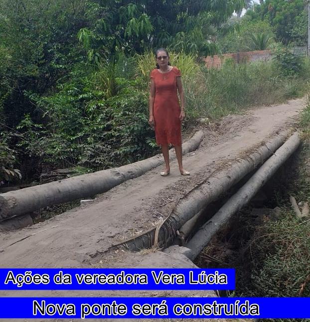 TRABALHO:A pedido da vereadora Vera Lúcia, prefeitura de Chapadinha vai construir ponte no Bairro Vila Liberdade