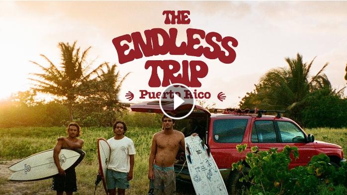 THE ENDLESS TRIP PUERTO RICO