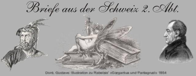 Briefe a. d. Schweiz  2. Abt.