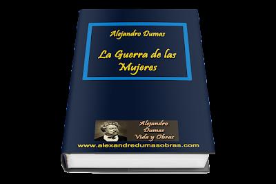 La Guerra de las Mujeres Alejandro Dumas